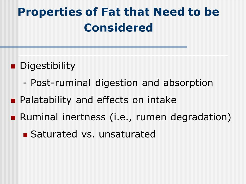 Properties of Fat that Need to be Considered