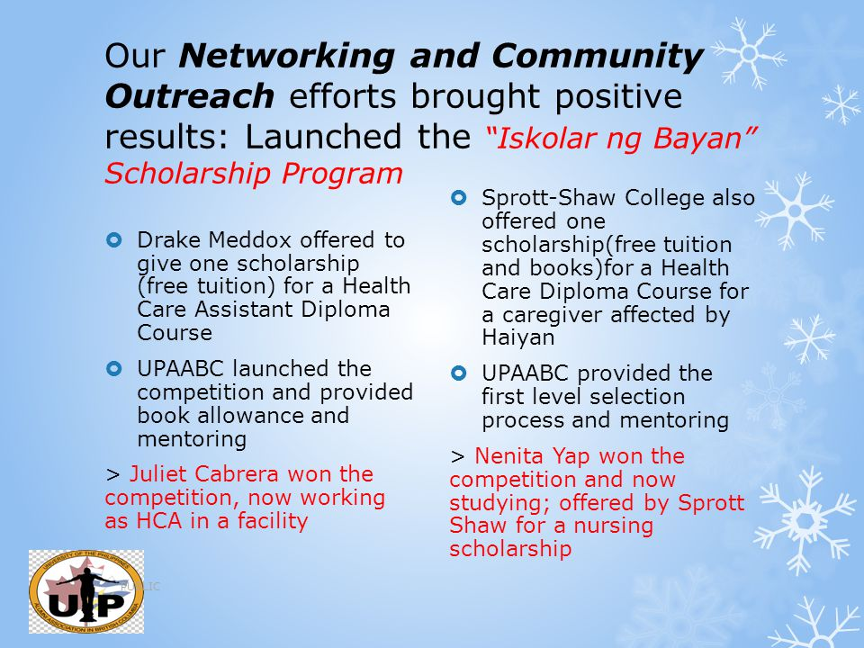 Our Networking and Community Outreach efforts brought positive results: Launched the Iskolar ng Bayan Scholarship Program
