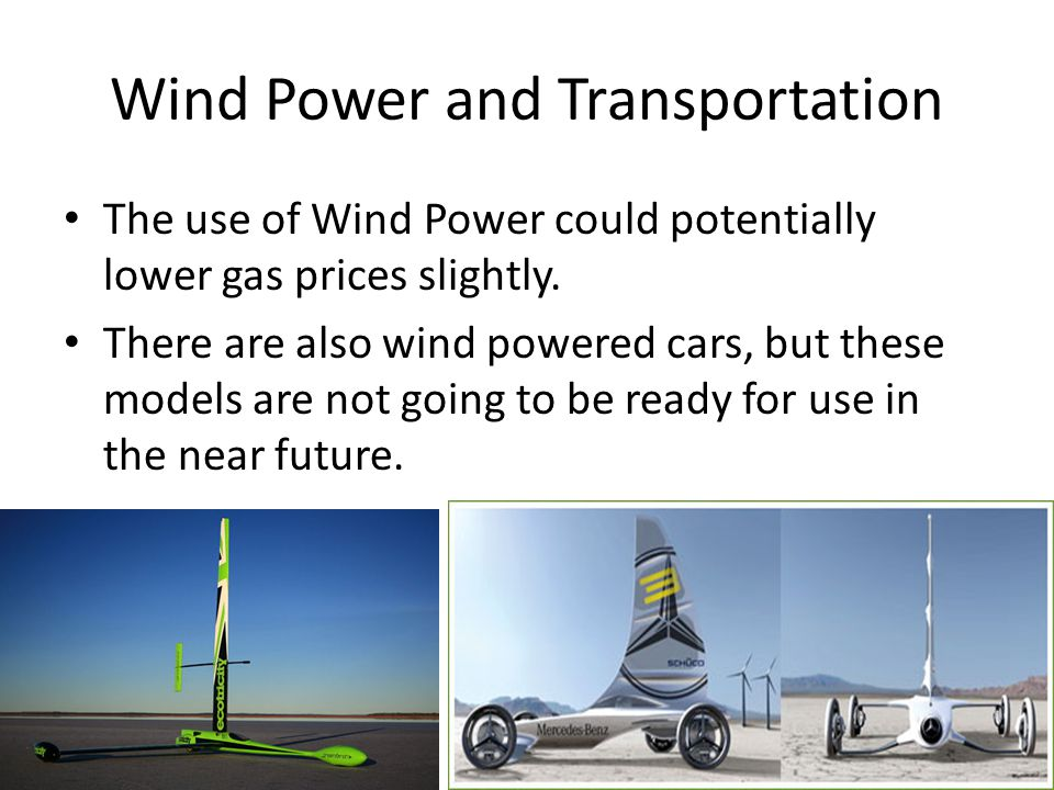 Wind Power and Transportation