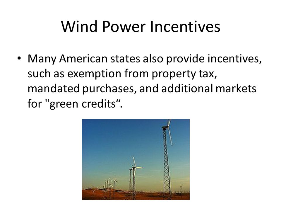 Wind Power Incentives