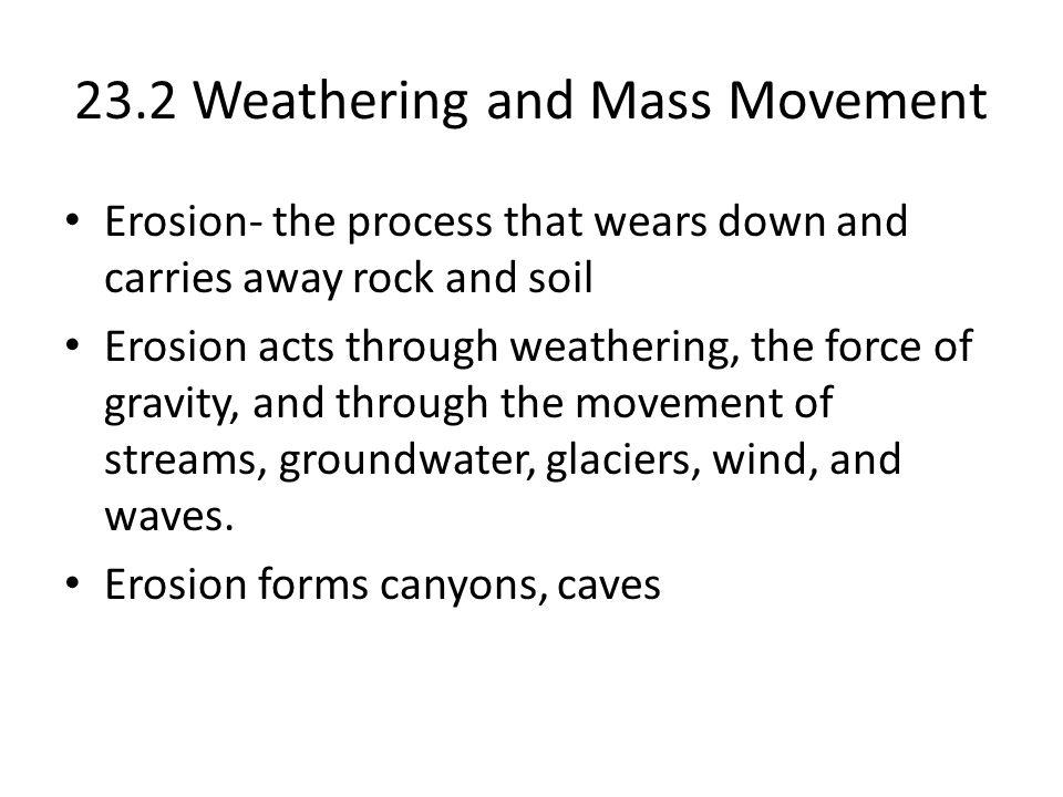 23.2 Weathering and Mass Movement