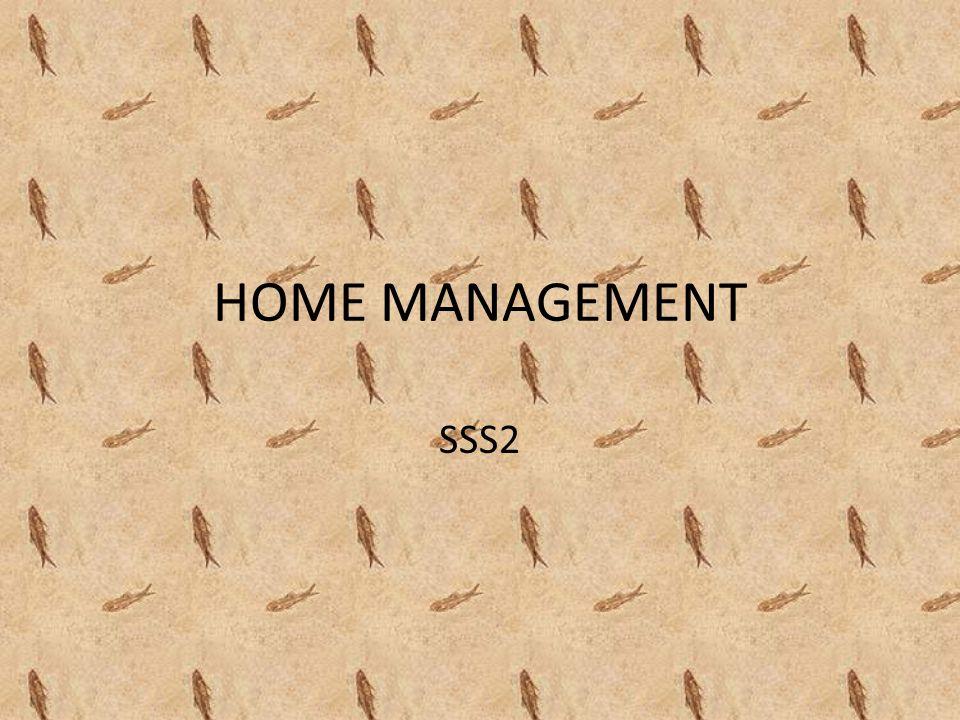 HOME MANAGEMENT SSS2
