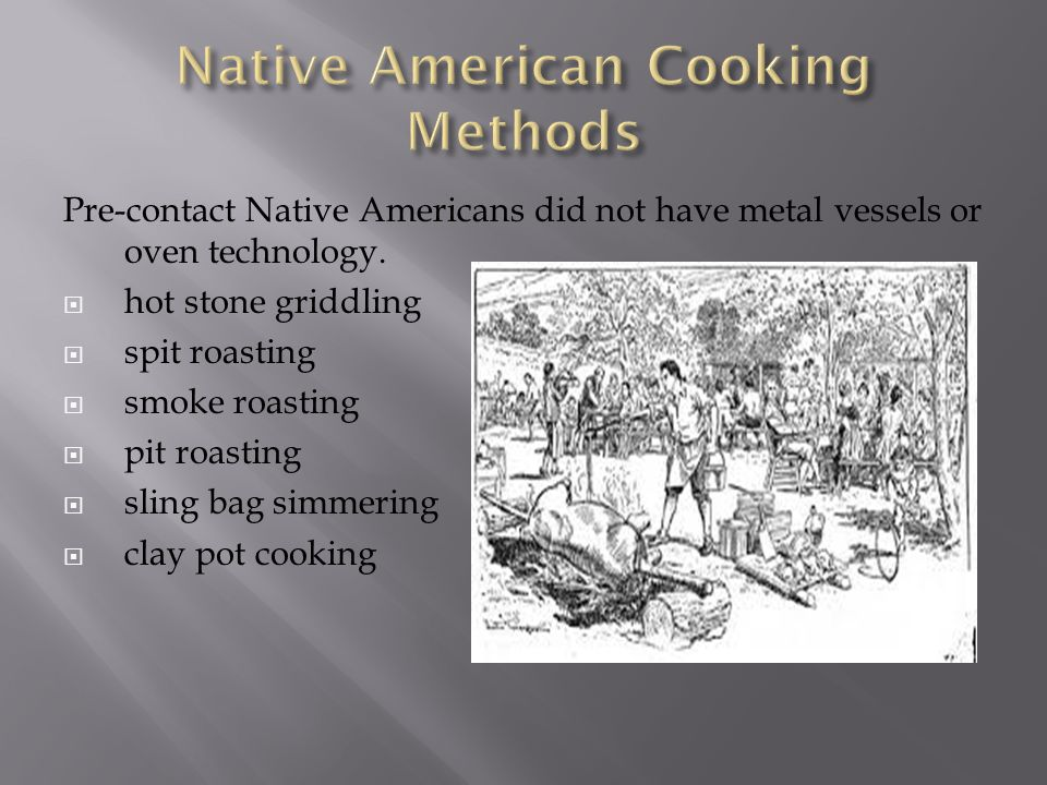 Native American Cooking Methods