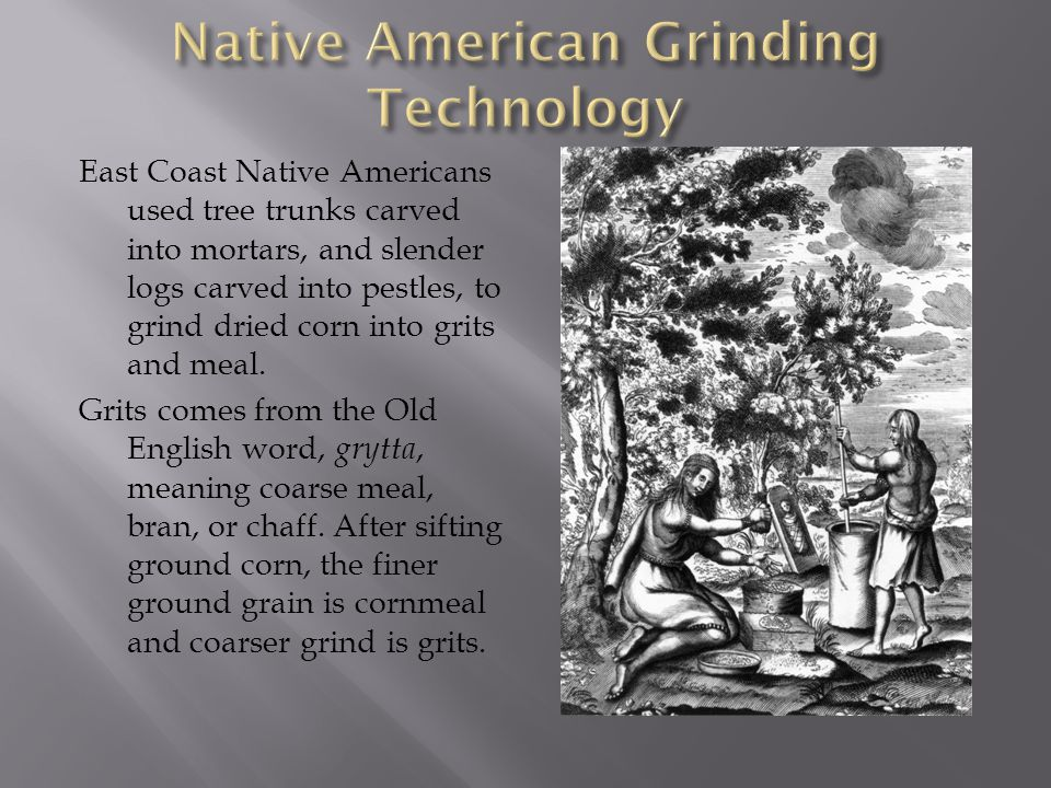 Native American Grinding Technology