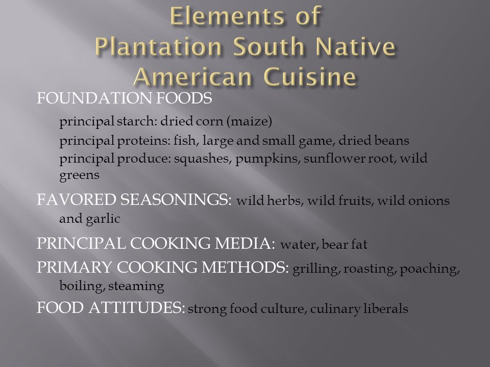 Elements of Plantation South Native American Cuisine