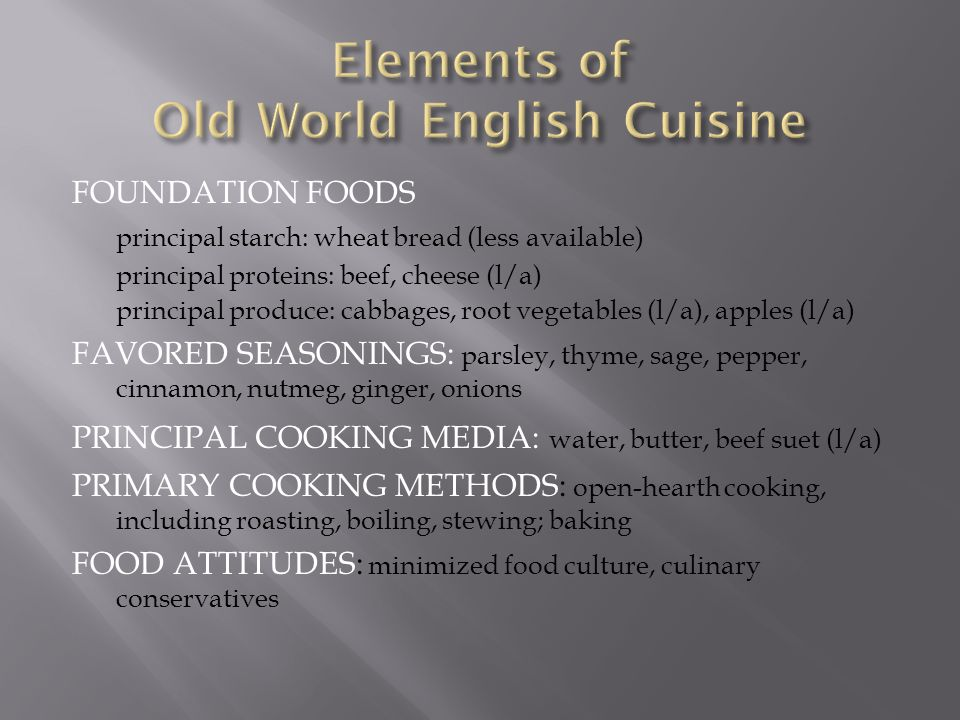 Elements of Old World English Cuisine