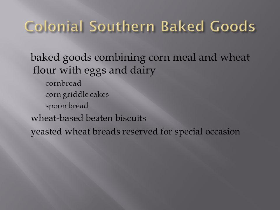 Colonial Southern Baked Goods