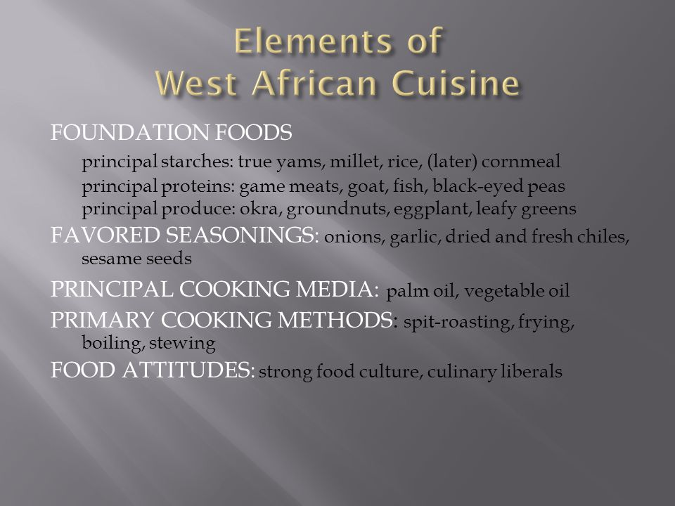 Elements of West African Cuisine