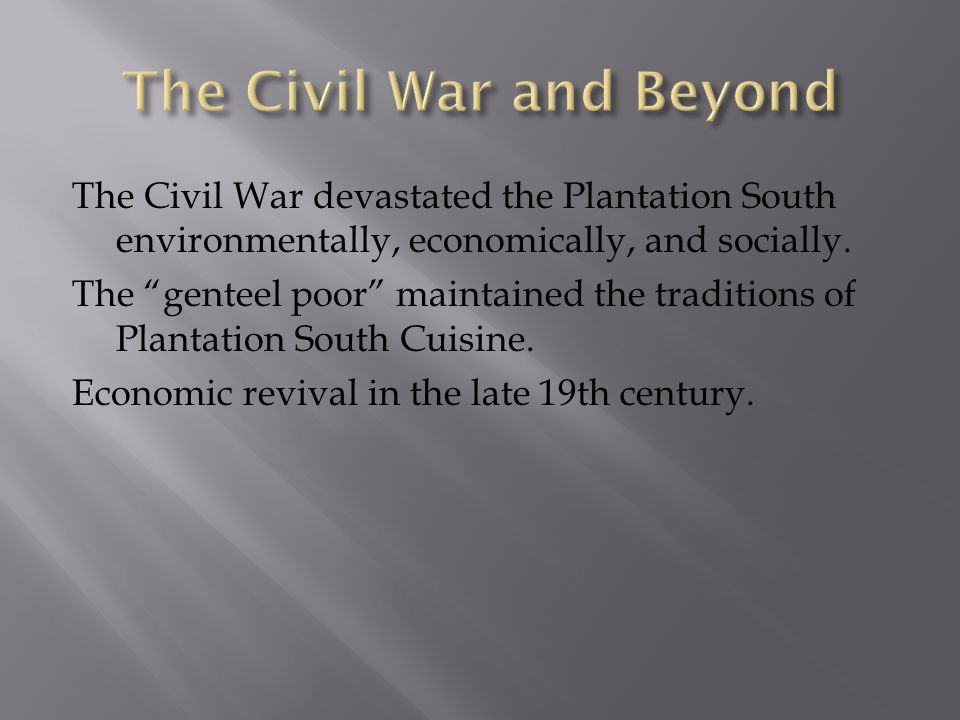 The Civil War and Beyond