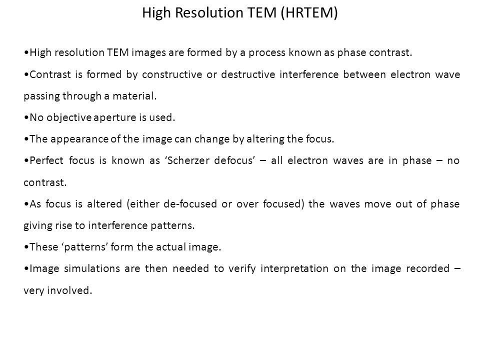 High Resolution TEM (HRTEM)