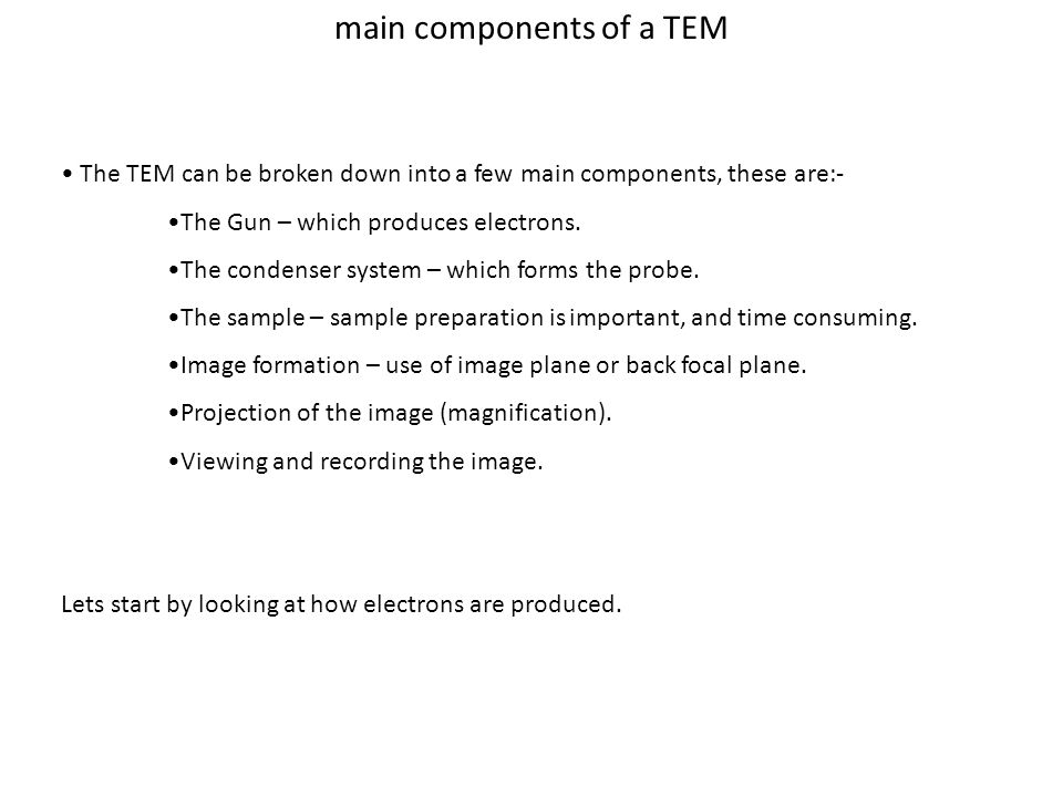 main components of a TEM