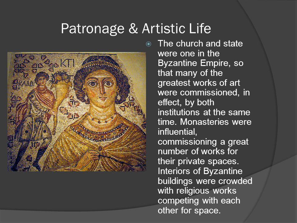 Patronage & Artistic Life