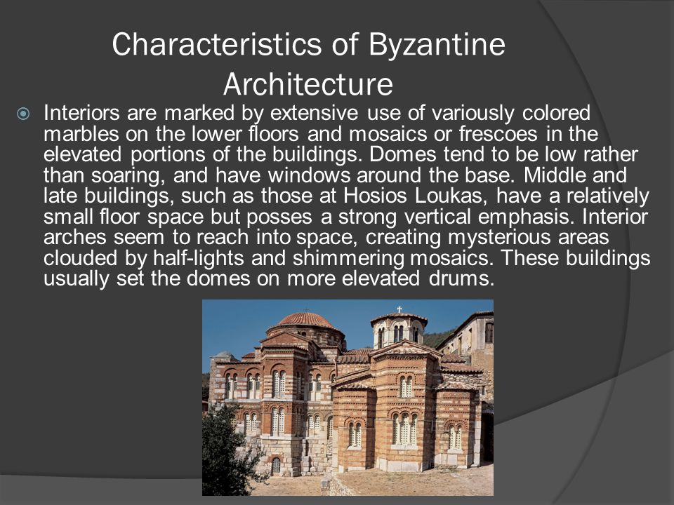 Characteristics of Byzantine Architecture
