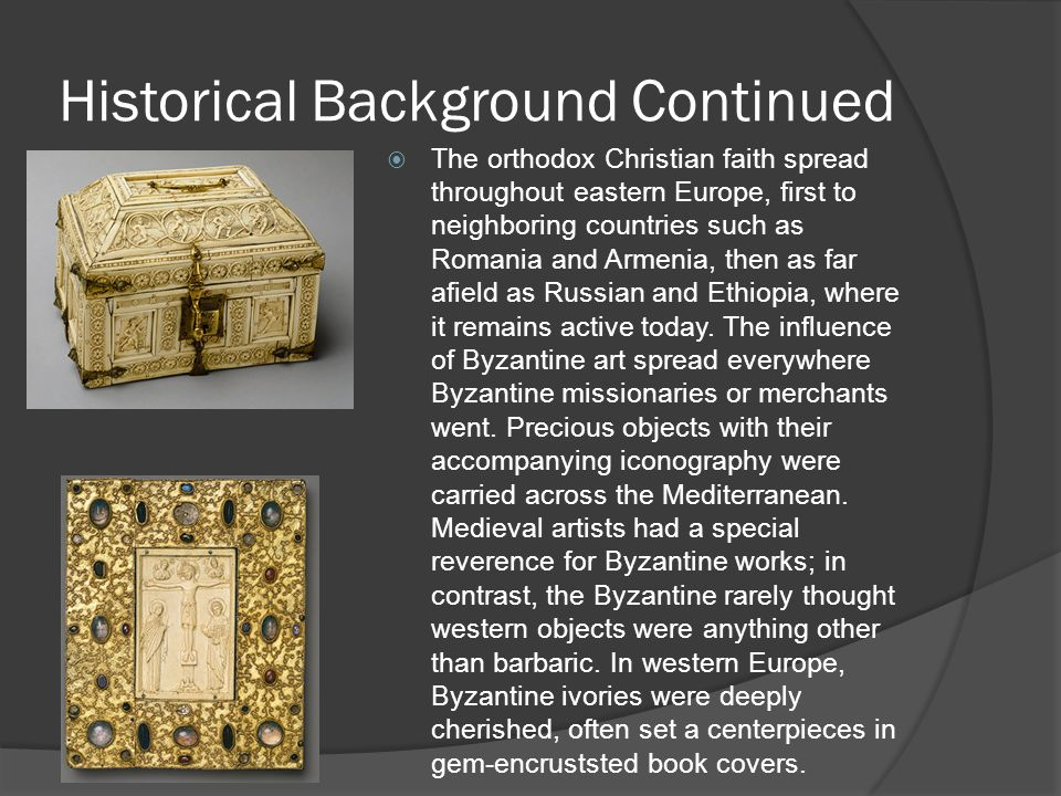 Historical Background Continued