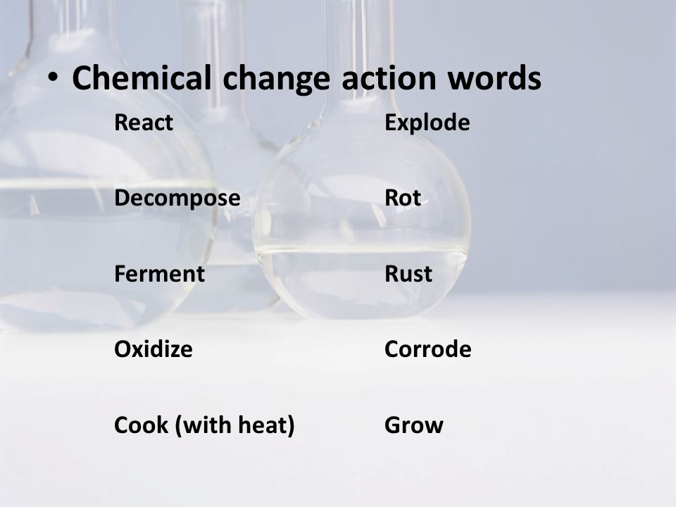 Chemical change action words