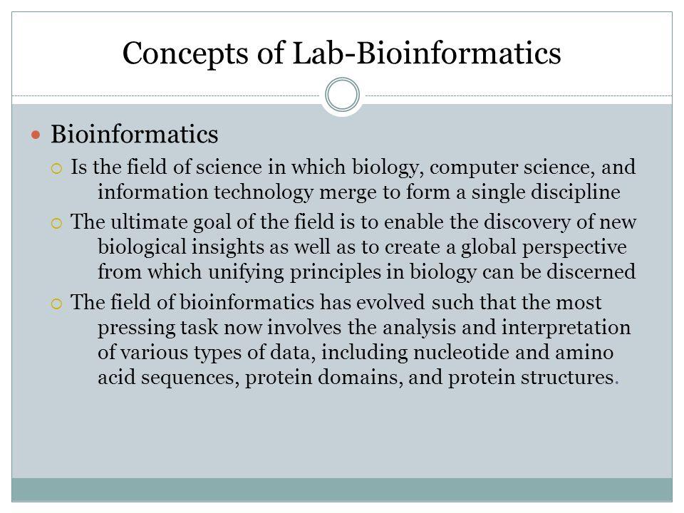 Concepts of Lab-Bioinformatics
