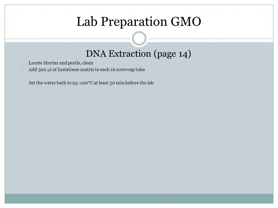 Lab Preparation GMO DNA Extraction (page 14)
