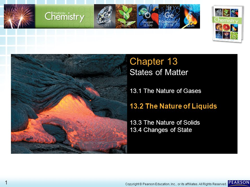 Chapter 13 States of Matter 13.2 The Nature of Liquids