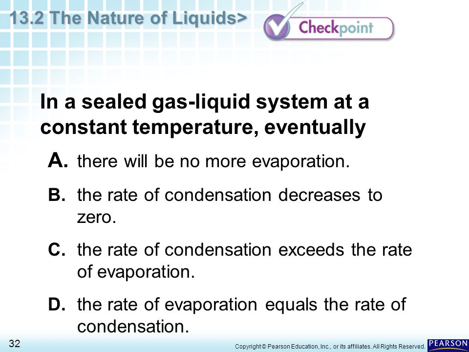 In a sealed gas-liquid system at a constant temperature, eventually