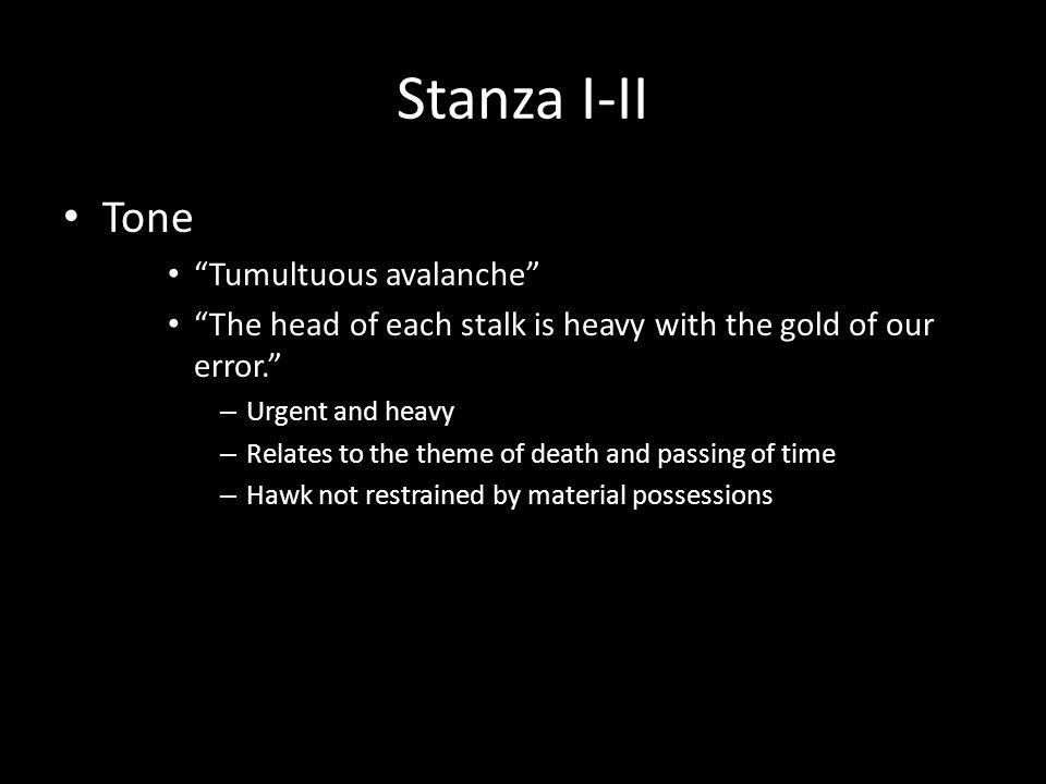 Stanza I-II Tone Tumultuous avalanche