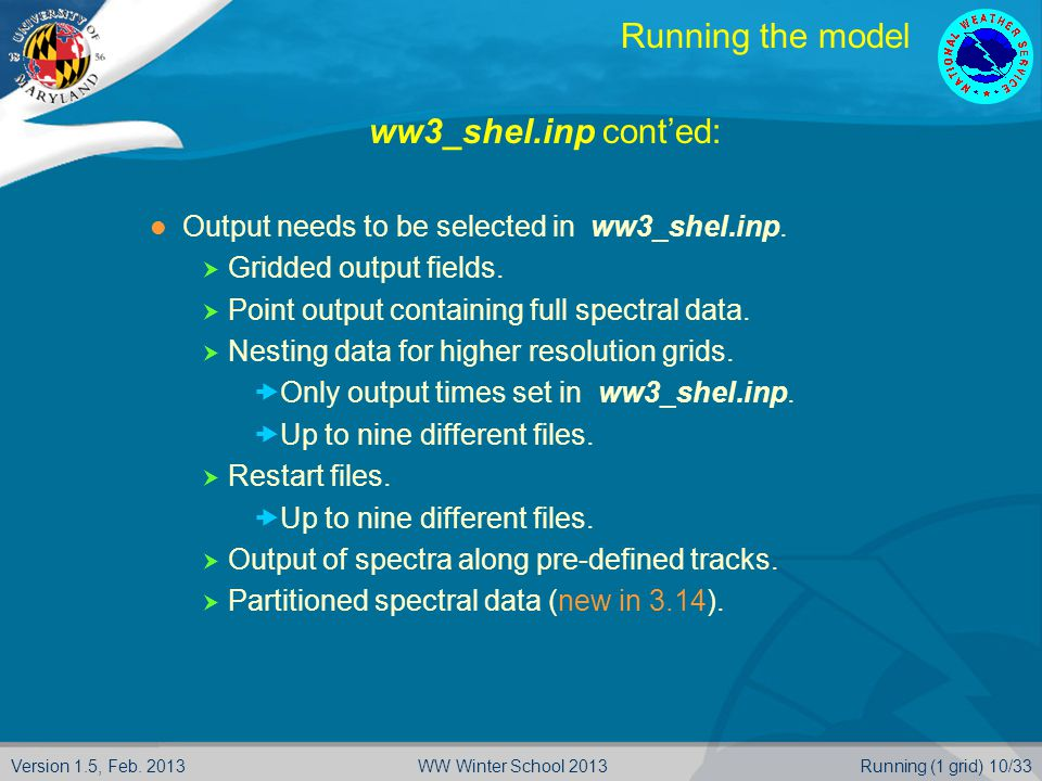 Running the model ww3_shel.inp cont'ed: