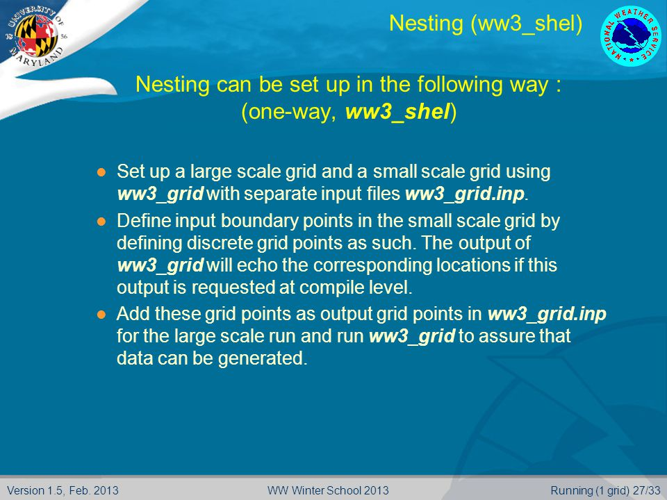 Nesting can be set up in the following way :