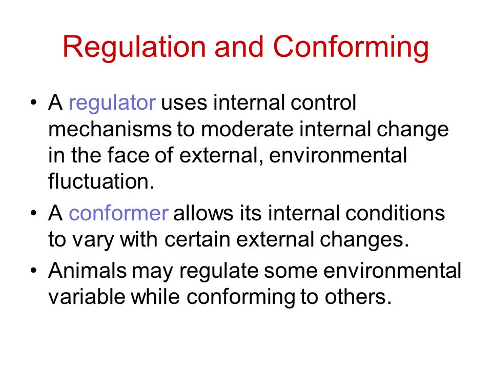 Regulation and Conforming