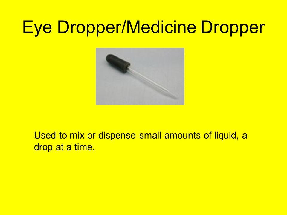 Eye Dropper/Medicine Dropper