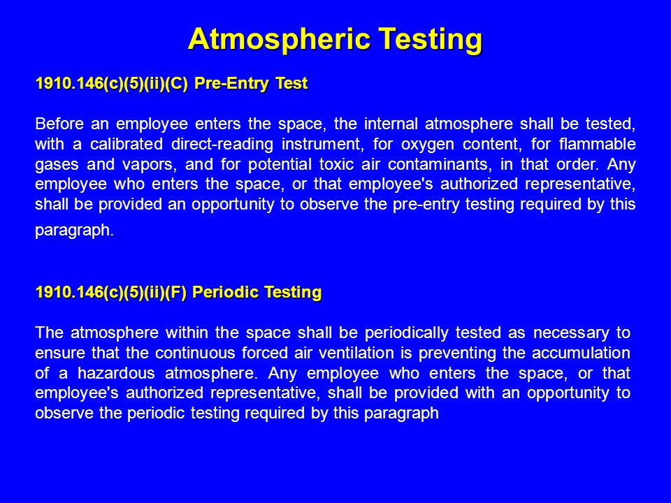Atmospheric Testing 1910.146(c)(5)(ii)(C) Pre-Entry Test