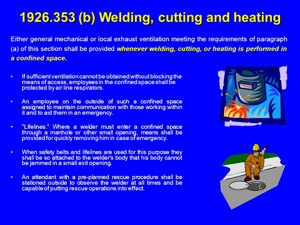 1926.353 (b) Welding, cutting and heating