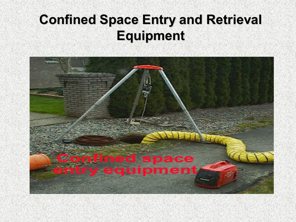 Confined Space Entry and Retrieval Equipment