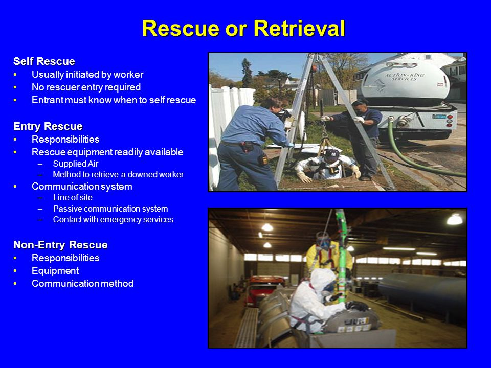 Rescue or Retrieval Self Rescue Entry Rescue Non-Entry Rescue
