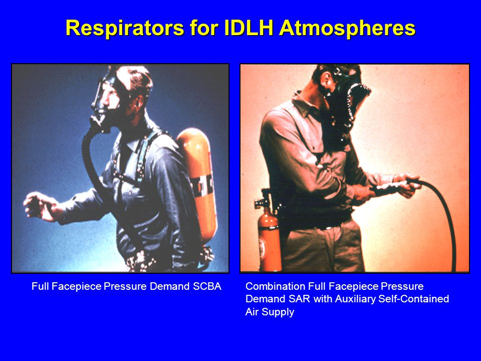 Respirators for IDLH Atmospheres