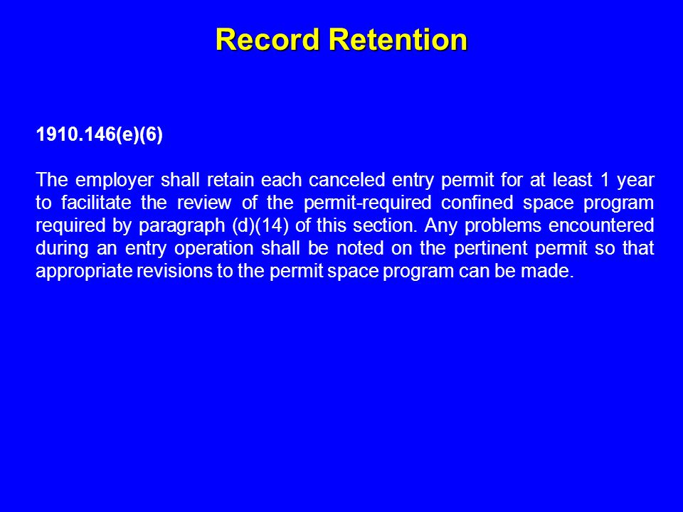 Record Retention 1910.146(e)(6)