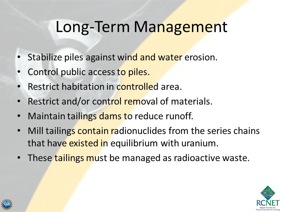 Long-Term Management Stabilize piles against wind and water erosion.