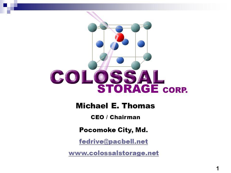STORAGE CORP. Michael E. Thomas Pocomoke City, Md. fedrive@pacbell.net