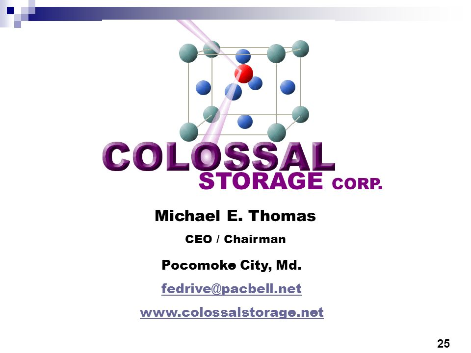 STORAGE CORP. Michael E. Thomas Pocomoke City, Md. fedrive@pacbell.net
