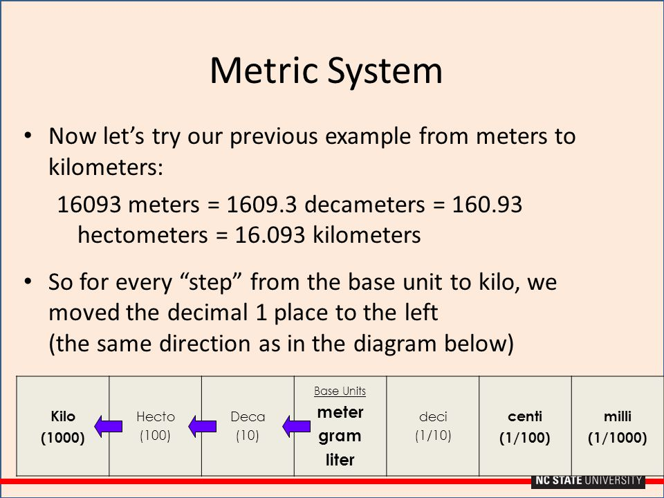 Metric System Now let's try our previous example from meters to kilometers: