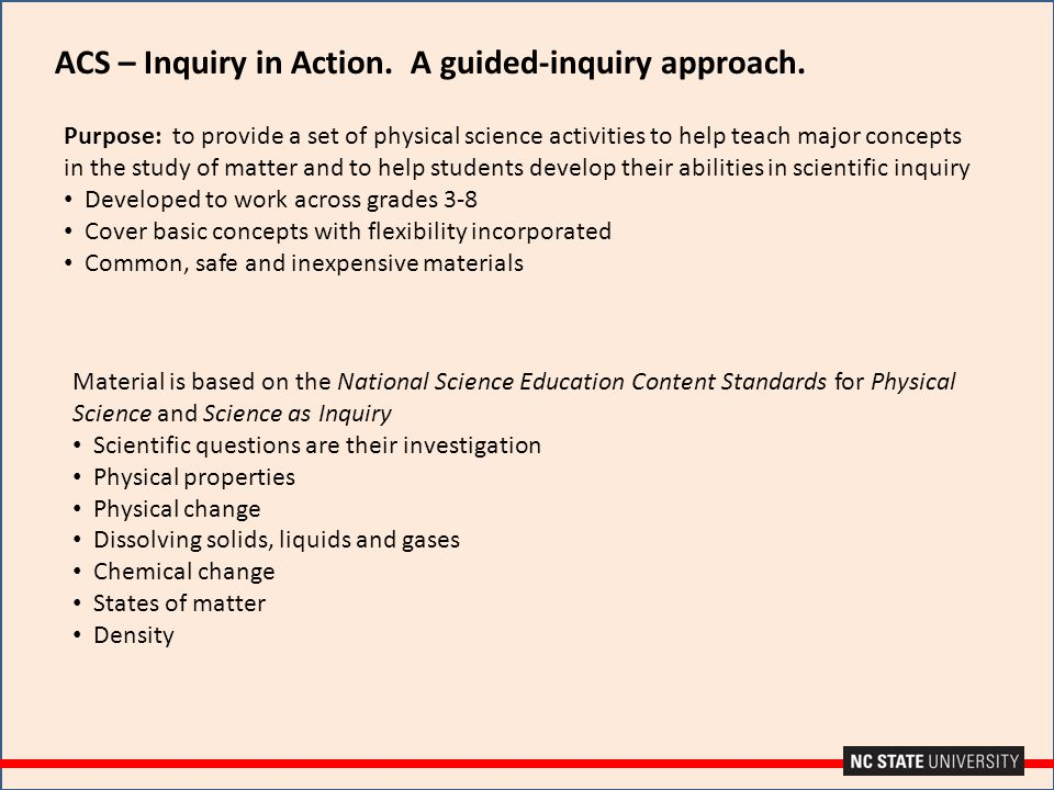 ACS – Inquiry in Action. A guided-inquiry approach.