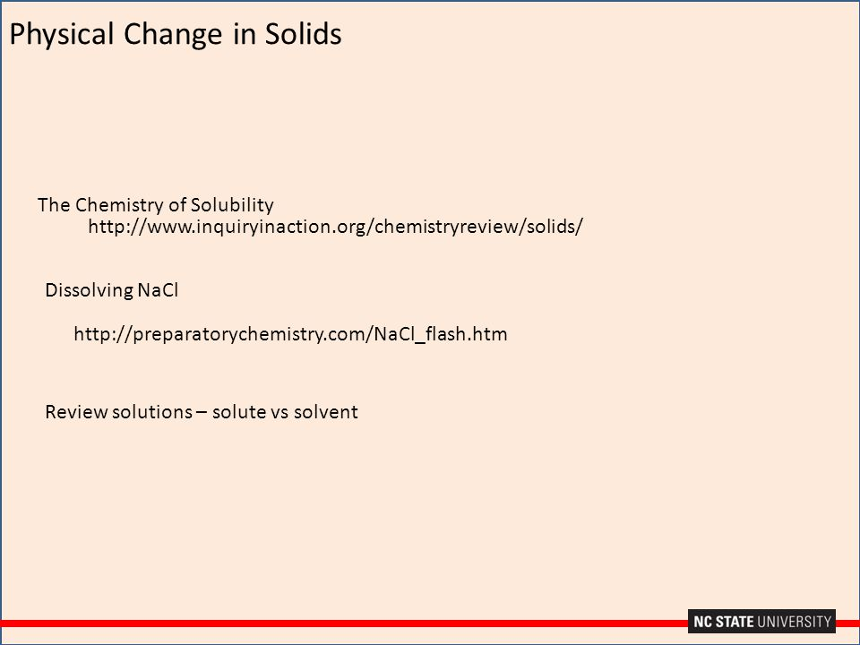 Physical Change in Solids