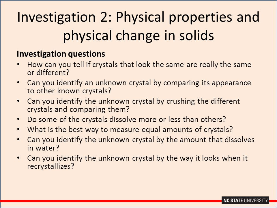 Investigation 2: Physical properties and physical change in solids