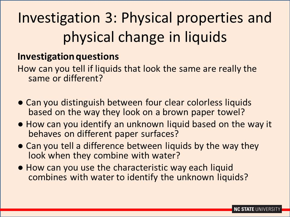 Investigation 3: Physical properties and physical change in liquids