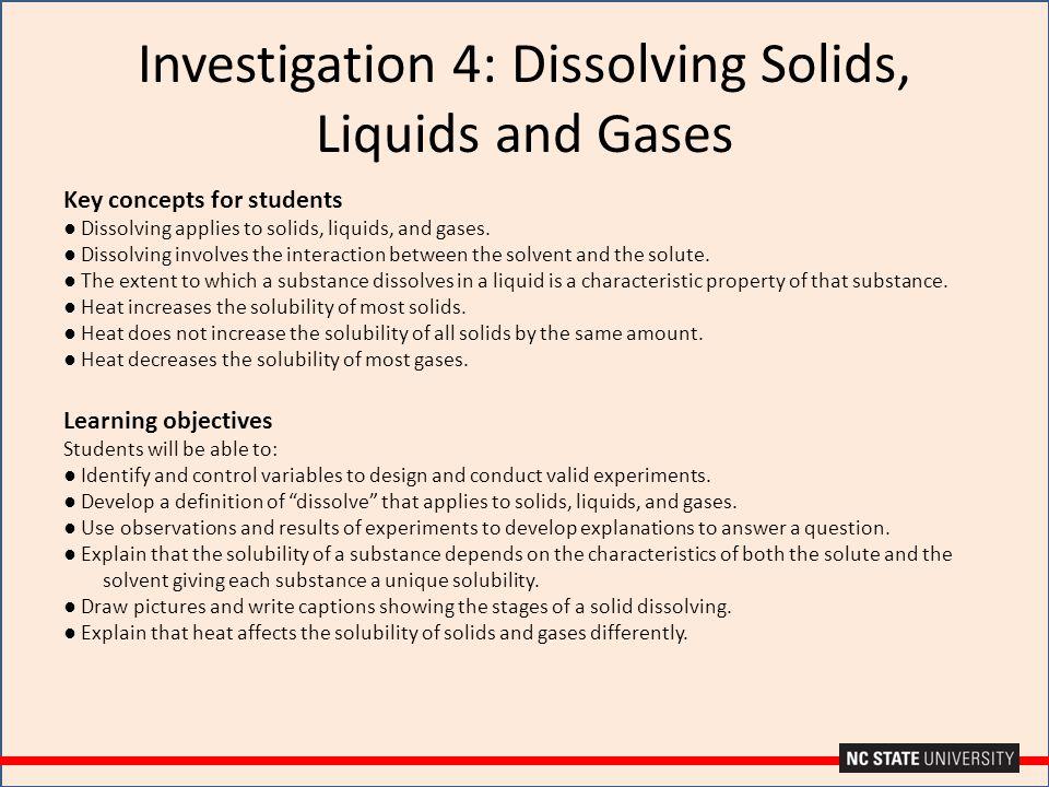 Investigation 4: Dissolving Solids, Liquids and Gases