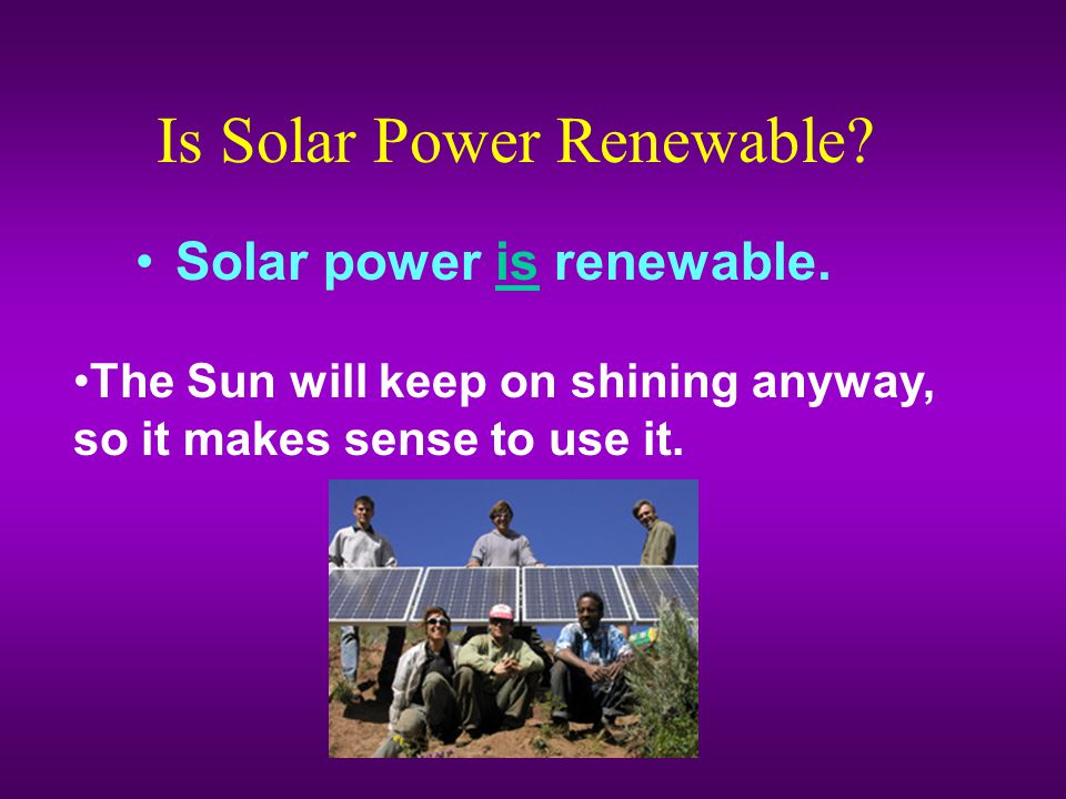 Is Solar Power Renewable