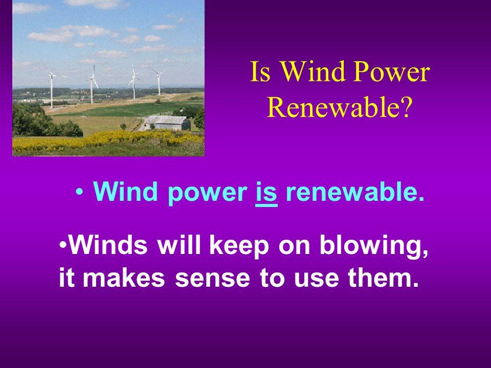 Is Wind Power Renewable