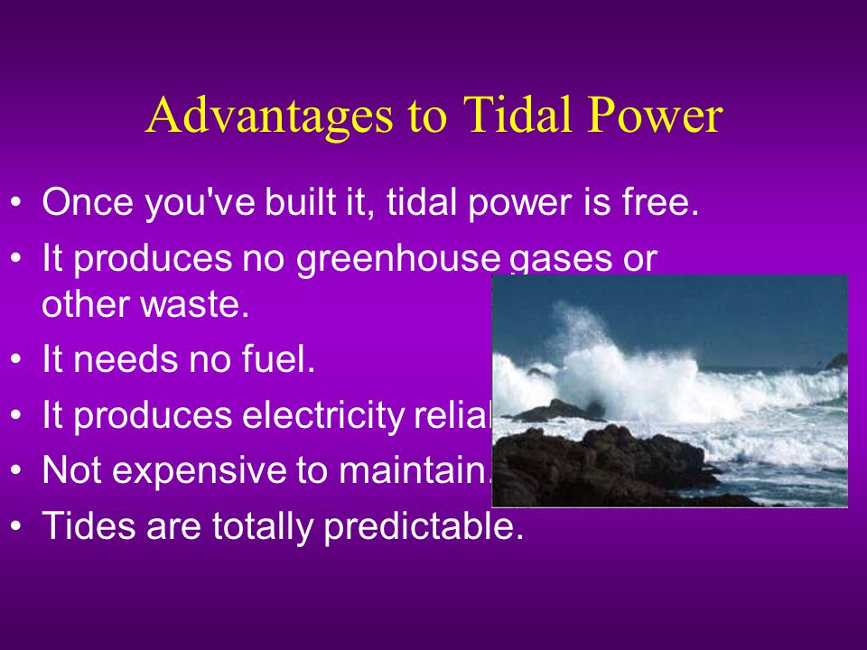 Advantages to Tidal Power