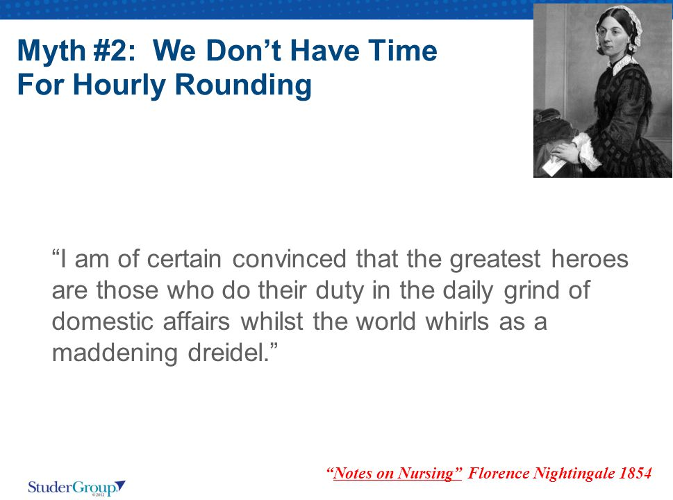 Myth #2: We Don't Have Time For Hourly Rounding