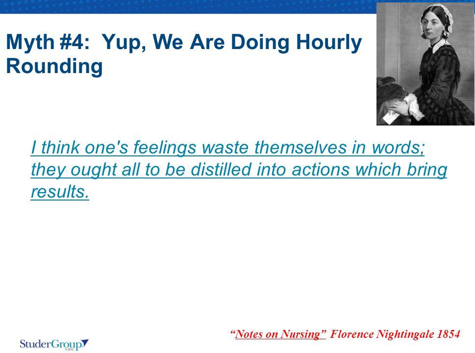Myth #4: Yup, We Are Doing Hourly Rounding