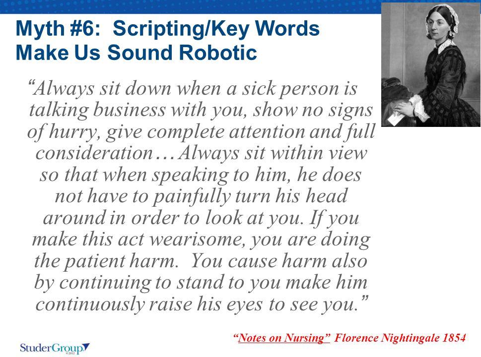Myth #6: Scripting/Key Words Make Us Sound Robotic