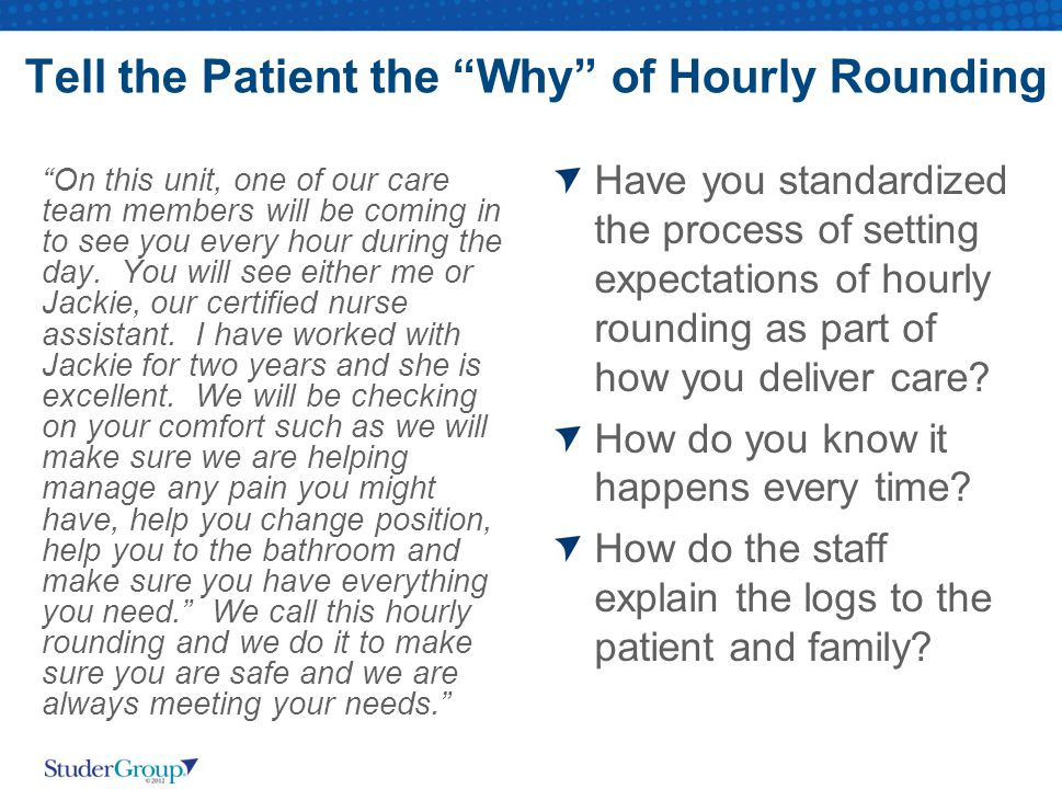 Tell the Patient the Why of Hourly Rounding